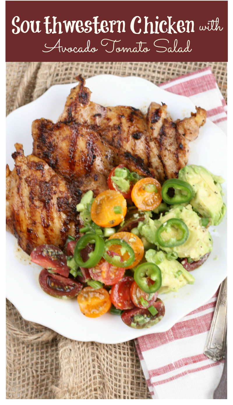 Get the grill ready this summer with Southwesten Chicken and Avocado Tomato Salad. #grilling #chicken #recipes #AFarmgirlskitchen
