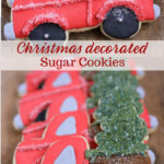 vintage red trucks with Christmas trees in truck bed sugar cookies