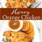 half chicken breasts glazed with honey and orange. orange slices on white serving plate