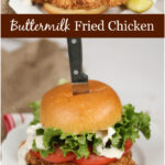 buttermilk fried chicken sandwich on brioche bun